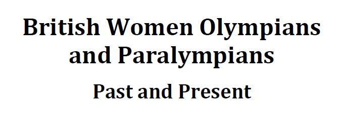 British Women Olympians and Paralympians